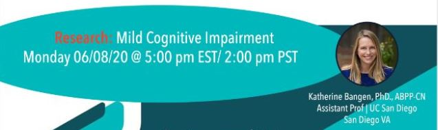 Mild Cognitive Impairment with Dr. Katherine Bangen