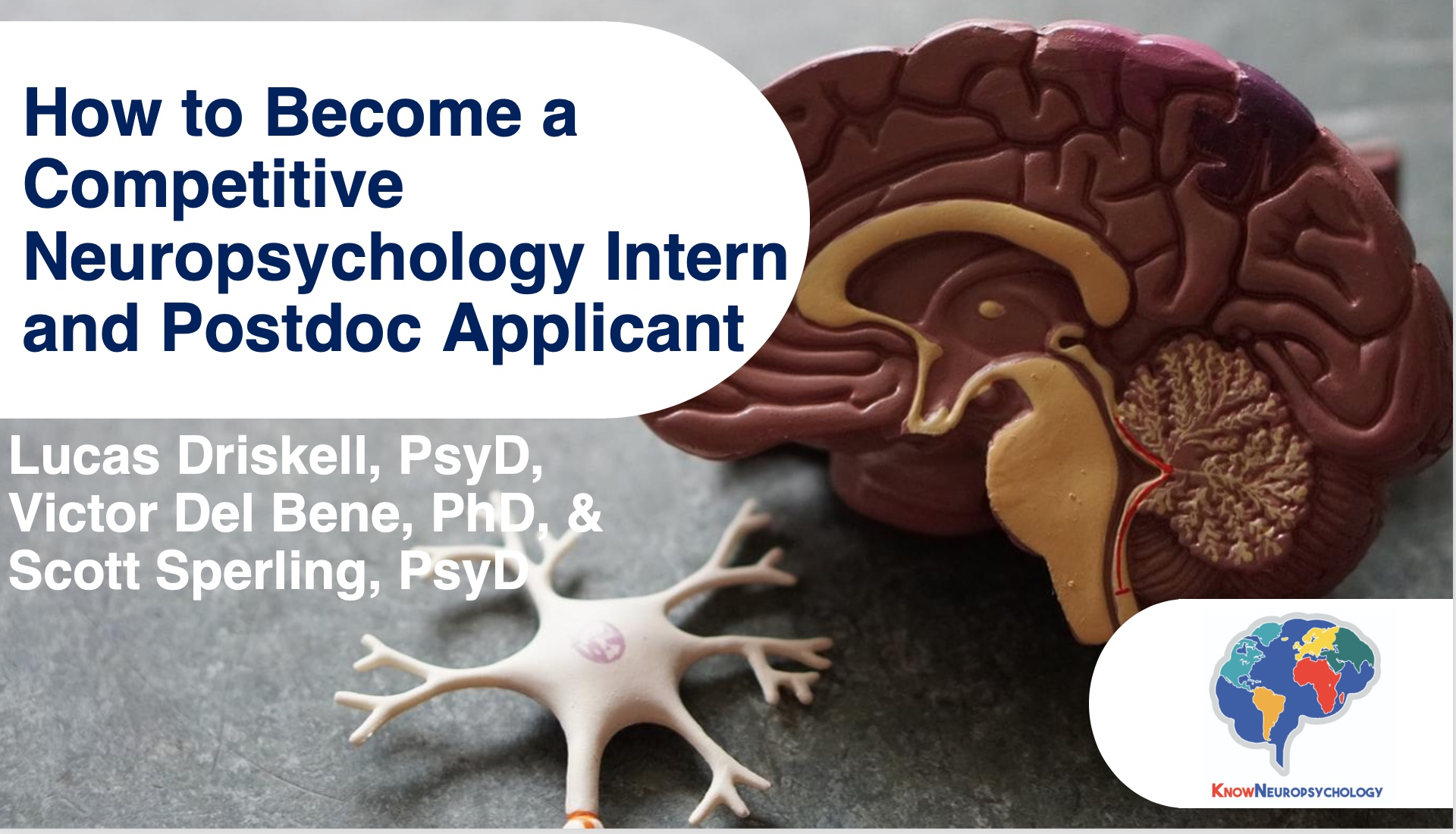 How to become a competitive neuropsychology intern and postdoc applicant lecture recording