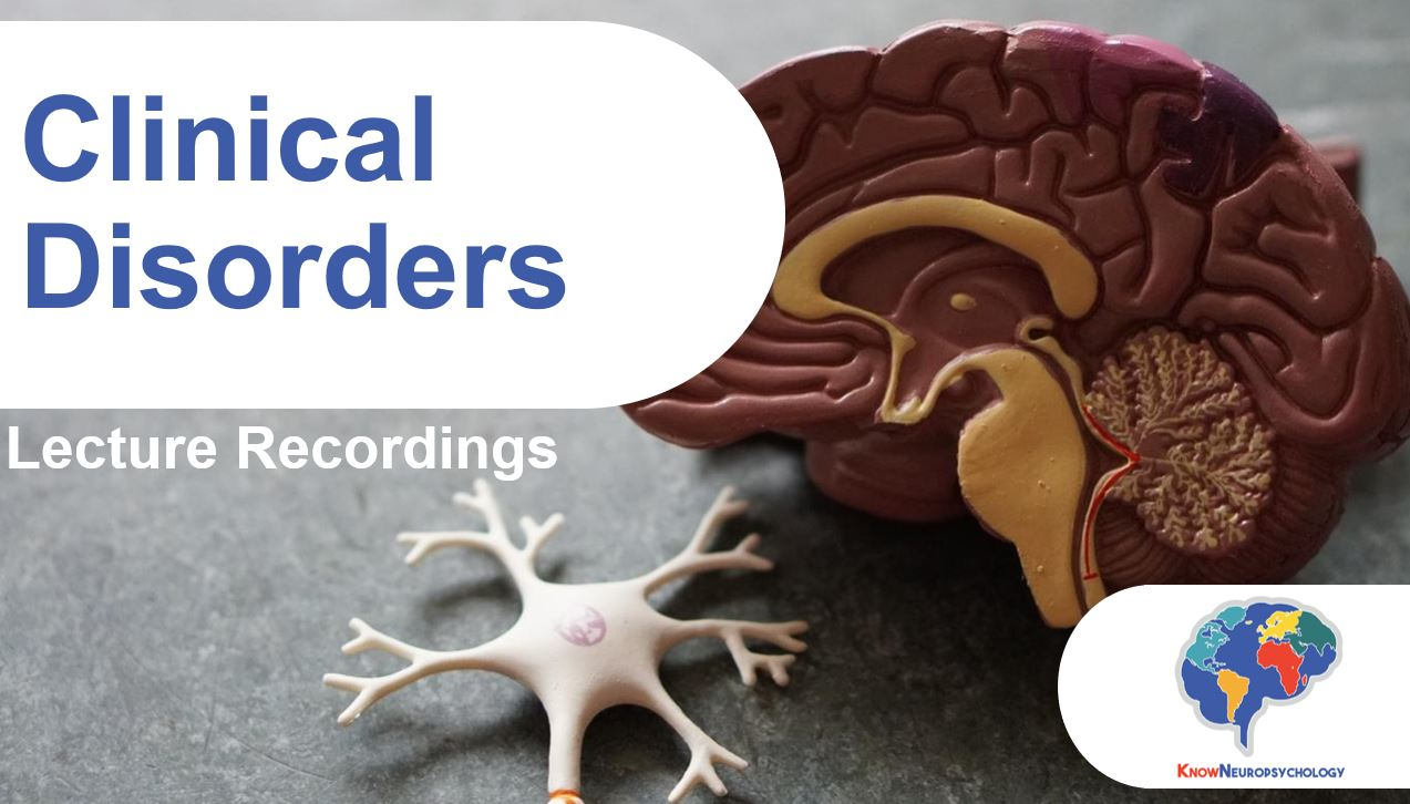 Clinical Disorders Lecture Recordings