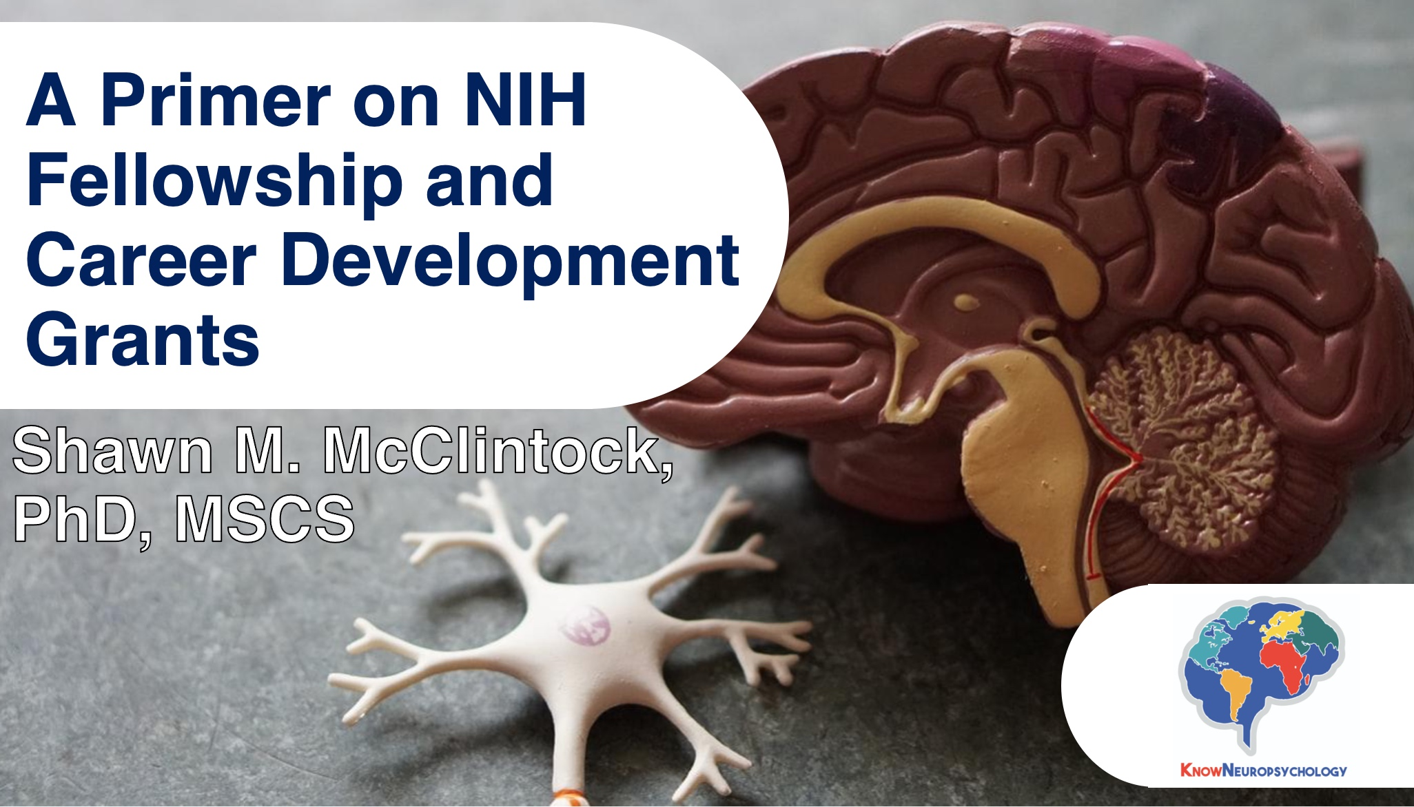 A primer on NIH fellowship and career development grants by Dr. Shawn McClintock