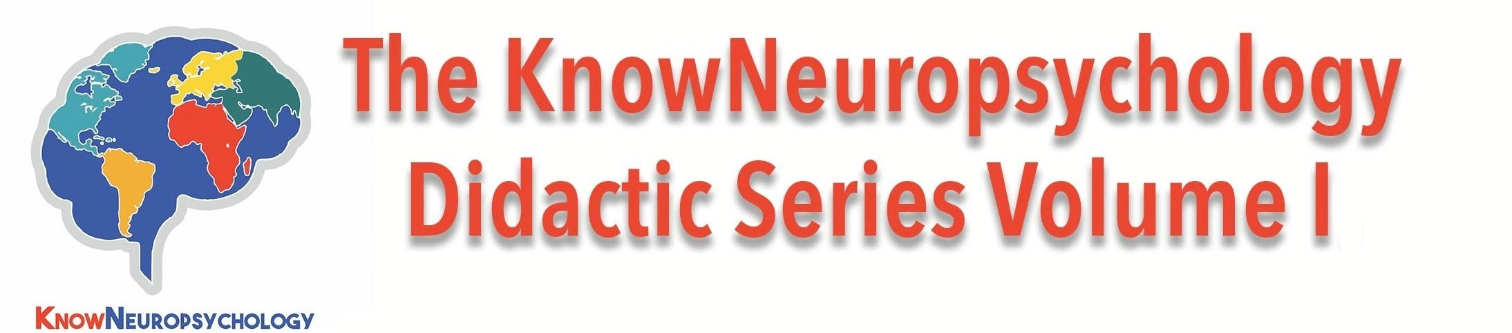 KnowNeuropsychology Didactic Series - Volume 1