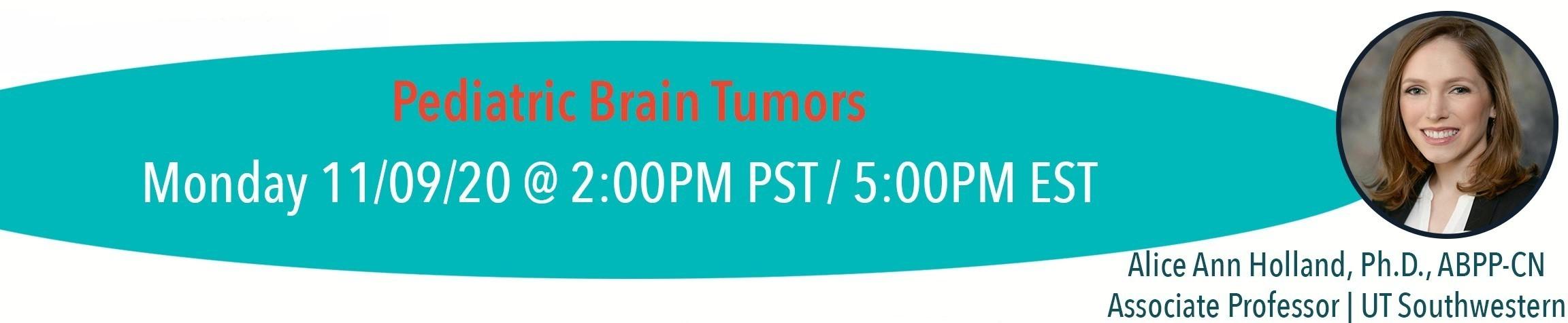 Pediatric brain tumors with Dr. Alice Ann Holland