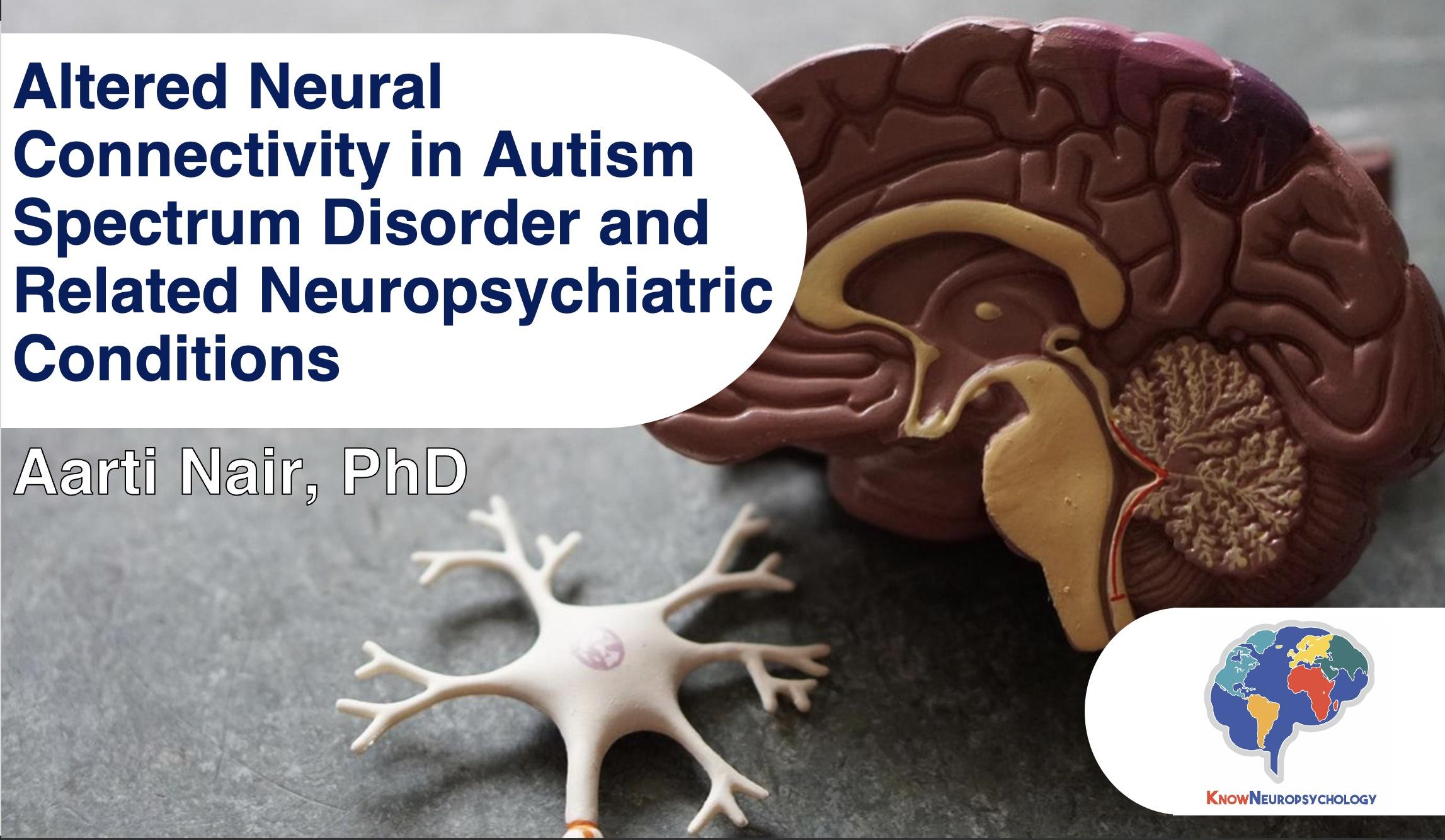 https://knowneuropsych.org/neuropsychology-of-asd/
