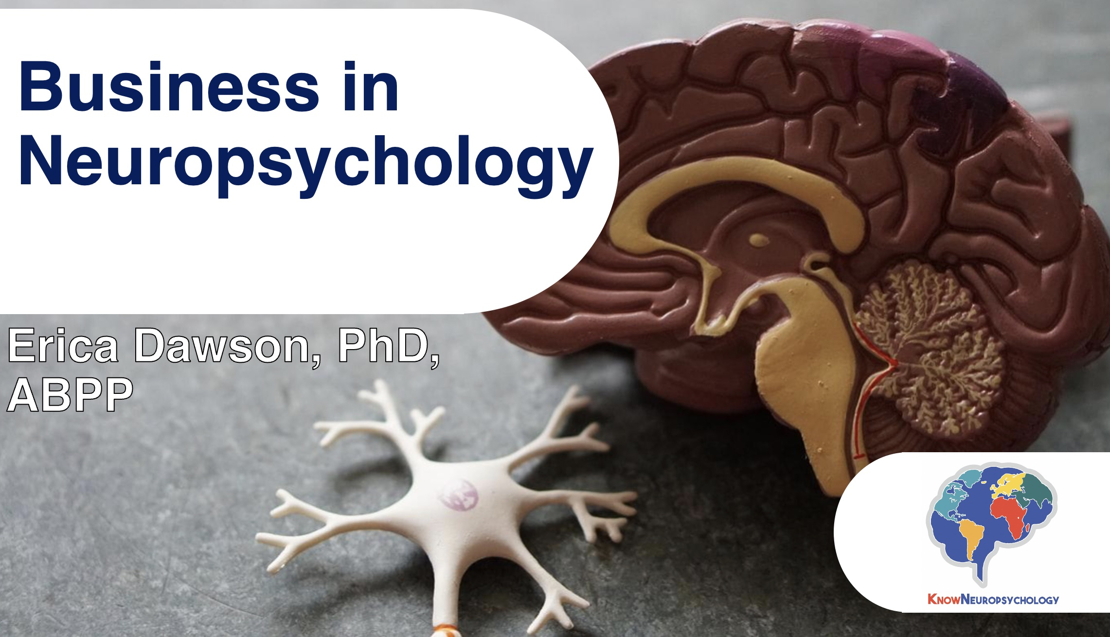 Business in Neuropsychology with Dr. Erica Dawson