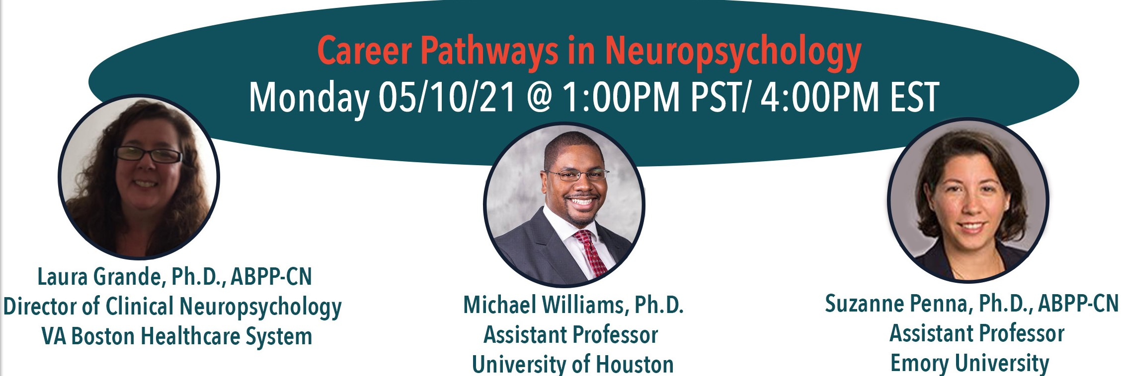 Career pathways in neuropsychology with Dr. Laura Grande, Dr. Michael Williams, and Dr. Suzanne Penna