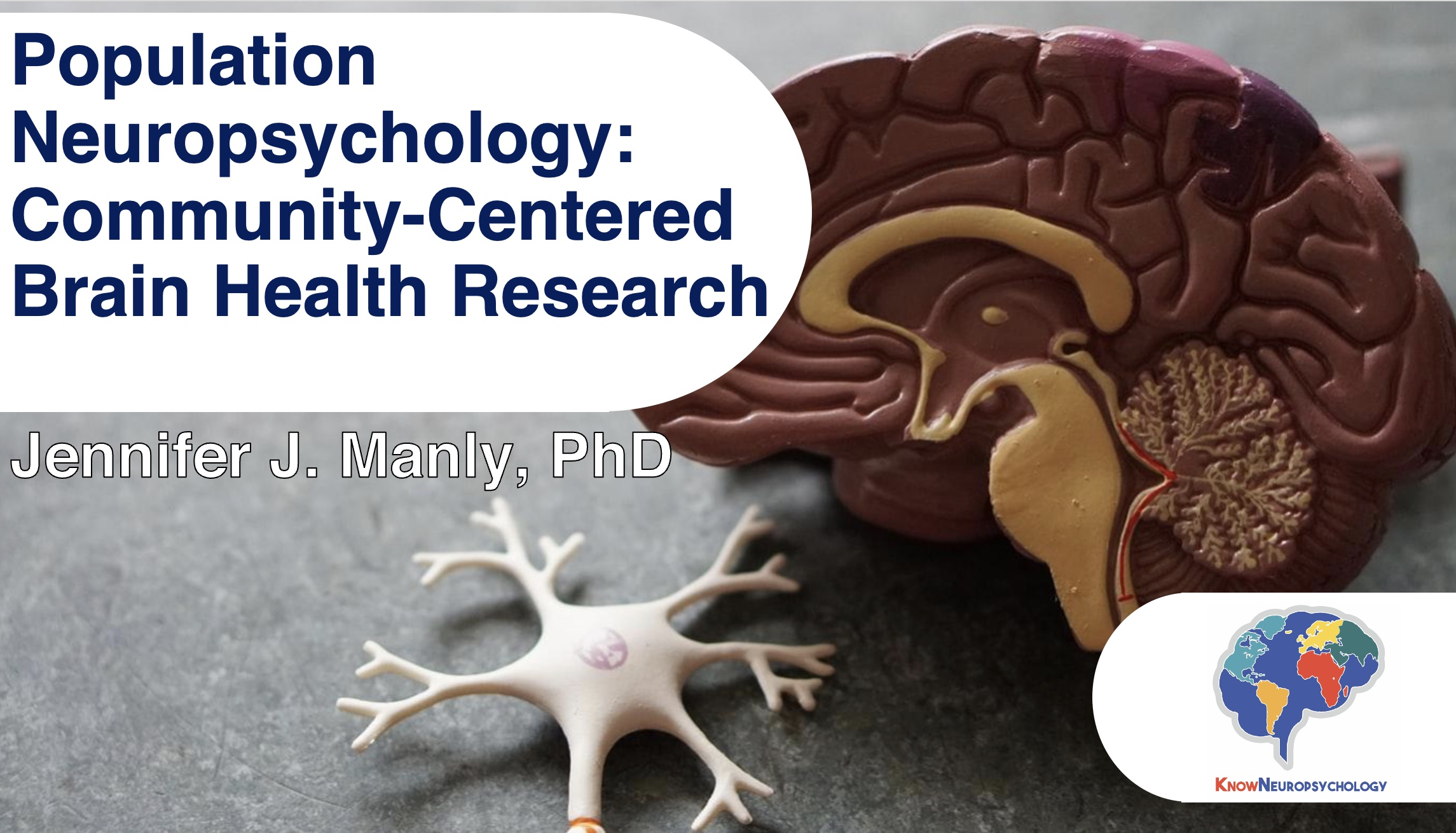 Population Neuropsycholoy: Community Centered Brain Health Research with Dr. Jennifer Manly