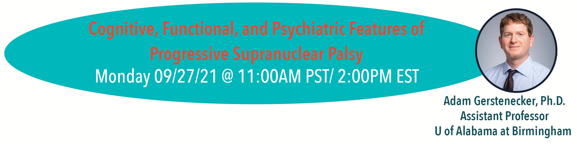 Cognitive, functional, and psychiatric features of progressive supranuclear palsy with Dr. Adam Gerstenecker