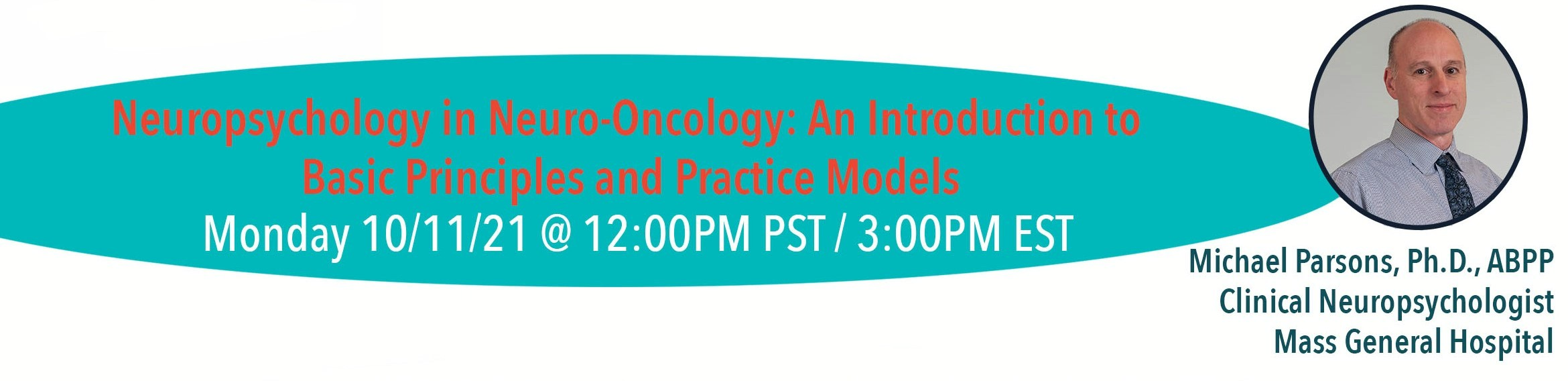 Neuropsychology in Neuro-oncology: An introduction to basic principles and practice models with Dr. Michael Parsons